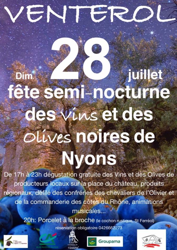 DIMANCHE 28 JUILLET FETE SEMI NOCTURNE DES VINS ET DES OLIVES DE NYONS